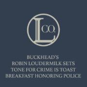 September 1, 2016 | Buckhead's Robin Loudermilk sets tone for Crime is Toast Breakfast honoring police | The Loudermilk Companies
